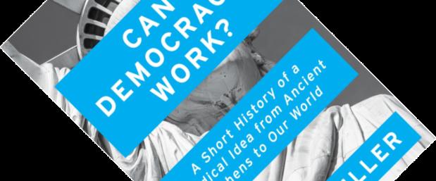 Can Democracy Work
